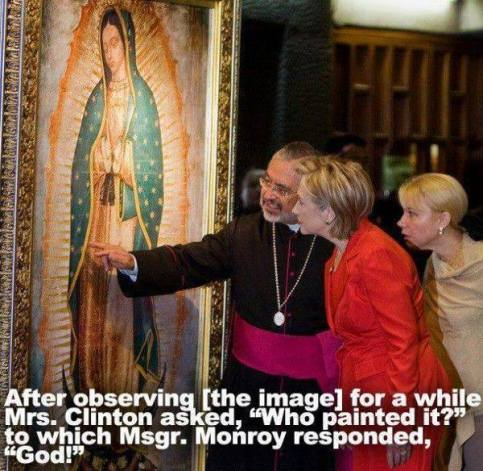 our lady of guadalupe with hilary clinton