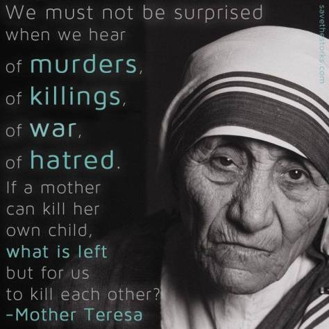 mother teresa on killing a child